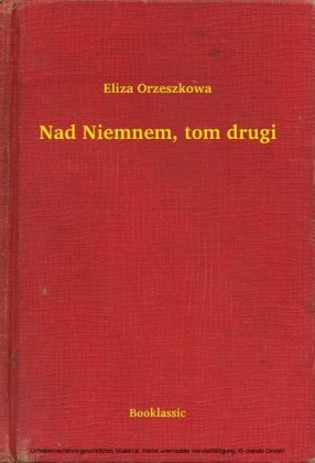 Nad Niemnem, tom drugi
