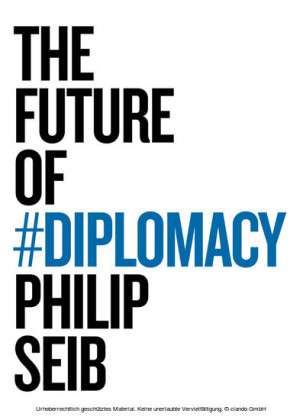 The Future of Diplomacy