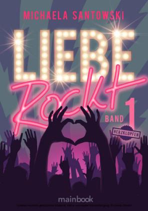 Liebe rockt! Band 1: Herzklopfen