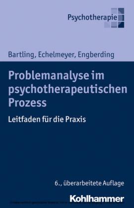 Problemanalyse im psychotherapeutischen Prozess