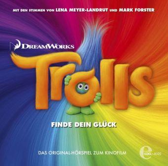 DreamWorks Trolls - Finde Dein Glück, 1 Audio-CD