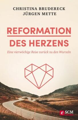 Reformation des Herzens