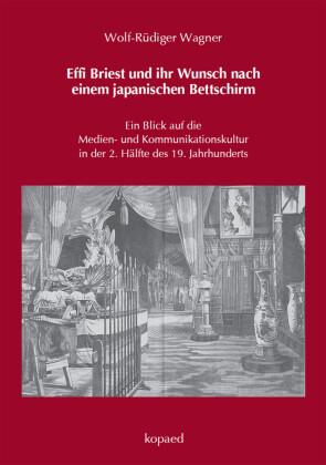 Effi Briest und ihr Wunsch nach einem japanischen Bettschirm