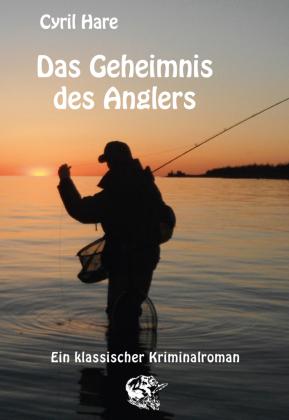 Das Geheimnis des Anglers