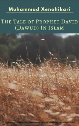 The Tale of Prophet David (Dawud) In Islam