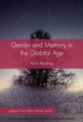 Gender and Memory in the Globital Age