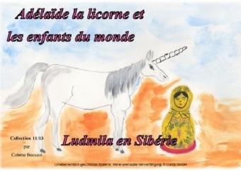 Adélaïde la licorne et les enfants du monde - Ludmila en Sibérie