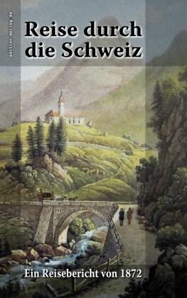 Reise durch die Schweiz