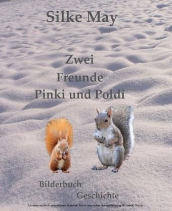 Zwei Freunde Pinki und Poldi