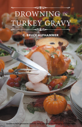 Drowning in Turkey Gravy