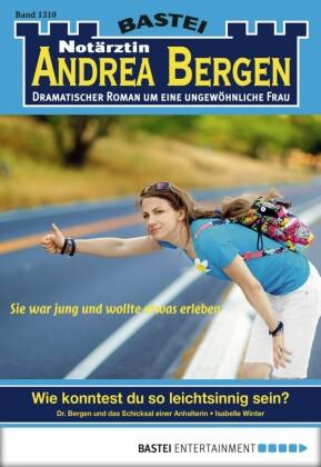 Notärztin Andrea Bergen - Folge 1310