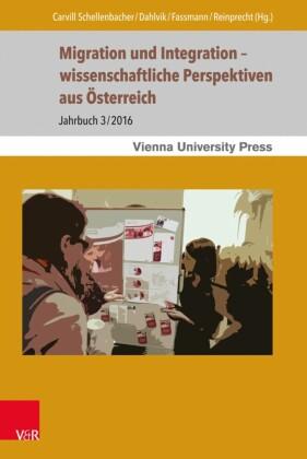 Migration und Integration - wissenschaftliche Perspektiven aus Österreich
