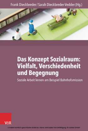 Das Konzept Sozialraum: Vielfalt, Verschiedenheit und Begegnung