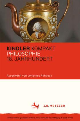 Kindler Kompakt: Philosophie 18. Jahrhundert