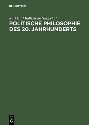 Politische Philosophie des 20. Jahrhunderts