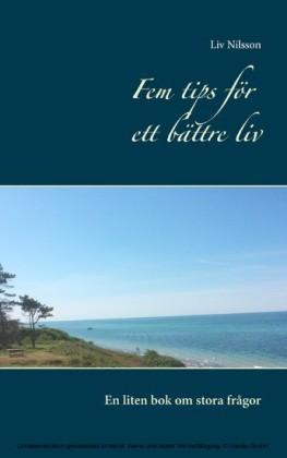 Fem tips för ett bättre liv