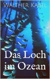 Das Loch im Ozean