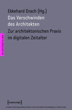 Das Verschwinden des Architekten