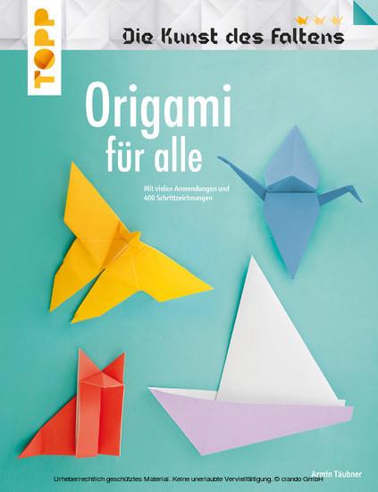 Origami Fur Alle Die Kunst Des Faltens Ebook Hofer Life