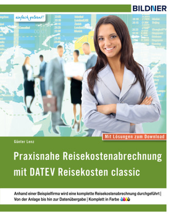 Praxisnahe Reisekostenabrechnung mit DATEV Reisekosten classic