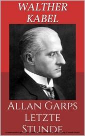 Allan Garps letzte Stunde