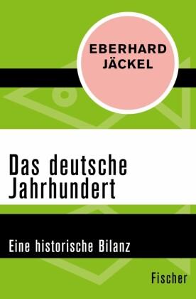 Das deutsche Jahrhundert