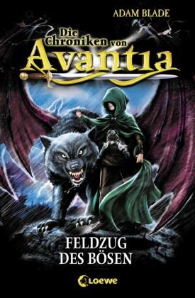 Die Chroniken von Avantia 2 - Feldzug des Bösen