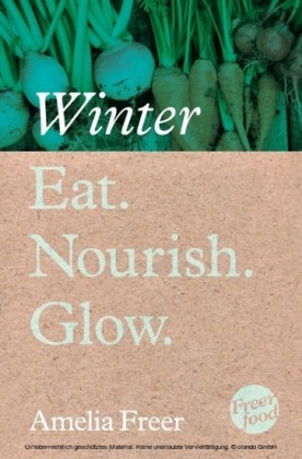 Eat. Nourish. Glow - Winter