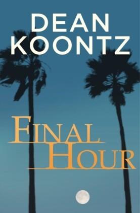 Final Hour (A Novella)