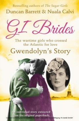 Gwendolyn's Story (GI Brides Shorts, Book 1)