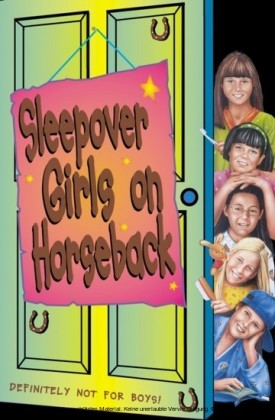 Sleepover Girls on Horseback (The Sleepover Club, Book 11)