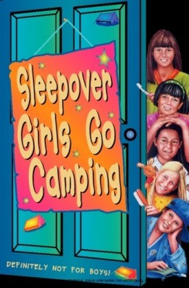 Sleepover Girls Go Camping (The Sleepover Club, Book 14)