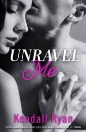 Unravel Me (Unravel Me Series, Book 1)