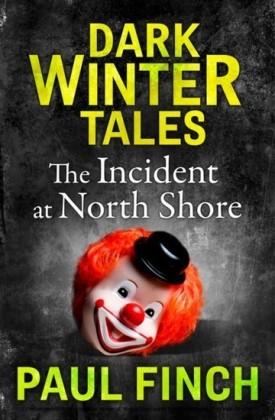 Incident at North Shore (Dark Winter Tales)