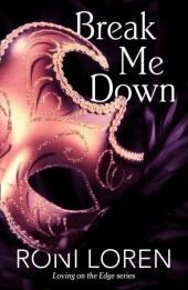 Break Me Down (A Novella)