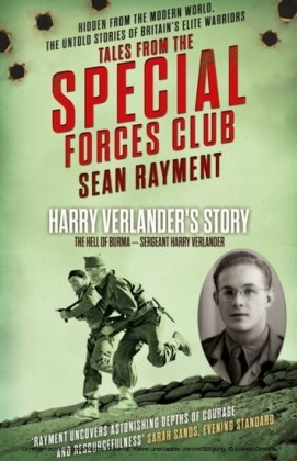 Hell of Burma: Sergeant Harry Verlander (Tales from the Special Forces Shorts, Book 2)