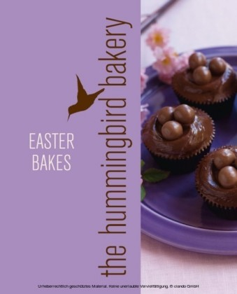 Hummingbird Bakery Easter Bakes: An Extract from Cake Days