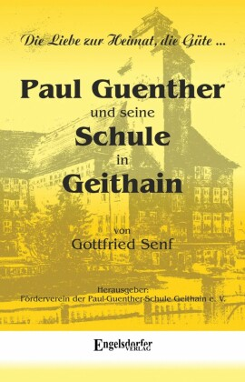 Paul Guenther und seine Schule in Geithain