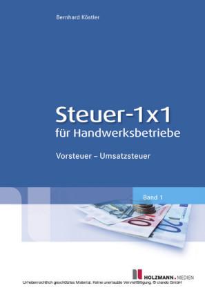 Steuer-1x1 für Handwerksbetriebe
