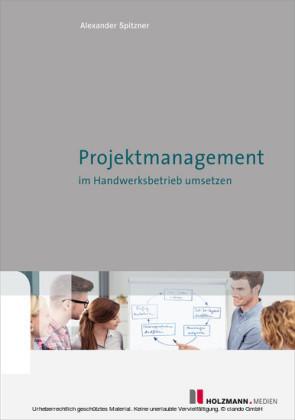 Projektmanagement im Handwerksbetrieb