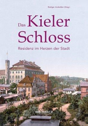 Das Kieler Schloss