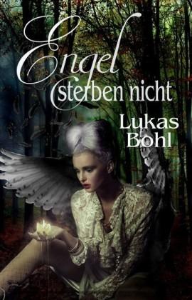 Engel sterben nicht