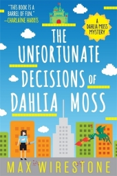 The Unfortunate Decisions of Dahlia Moss Cover