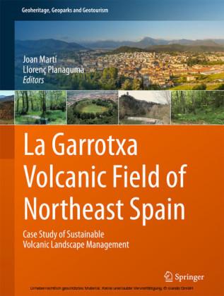 La Garrotxa Volcanic Field of Northeast Spain