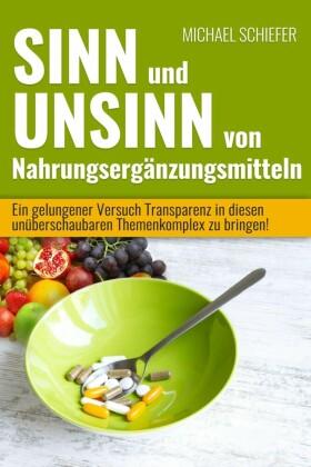 Sinn und Unsinn von Nahrungsergänzungsmitteln