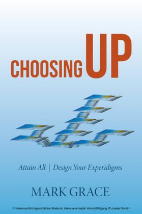 Choosing Up