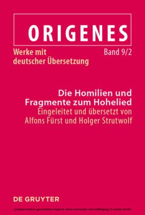 Die Homilien und Fragmente zum Hohelied