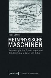 Metaphysische Maschinen