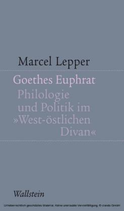 Goethes Euphrat