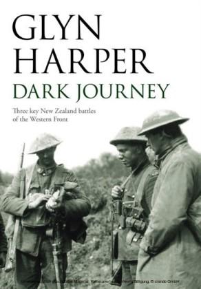 Dark Journey: Three key NZ battles of the western front